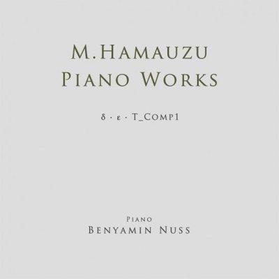 Photo1: Masashi Hamauzu Piano Works δ・ε・T_Comp1