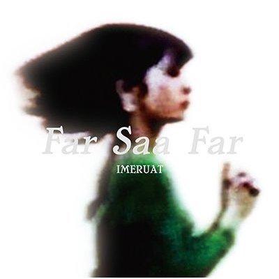 Photo1: IMERUAT - Far Saa Far