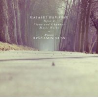 Masashi Hamauzu Opus 4 Piano and Chamber Music Works
